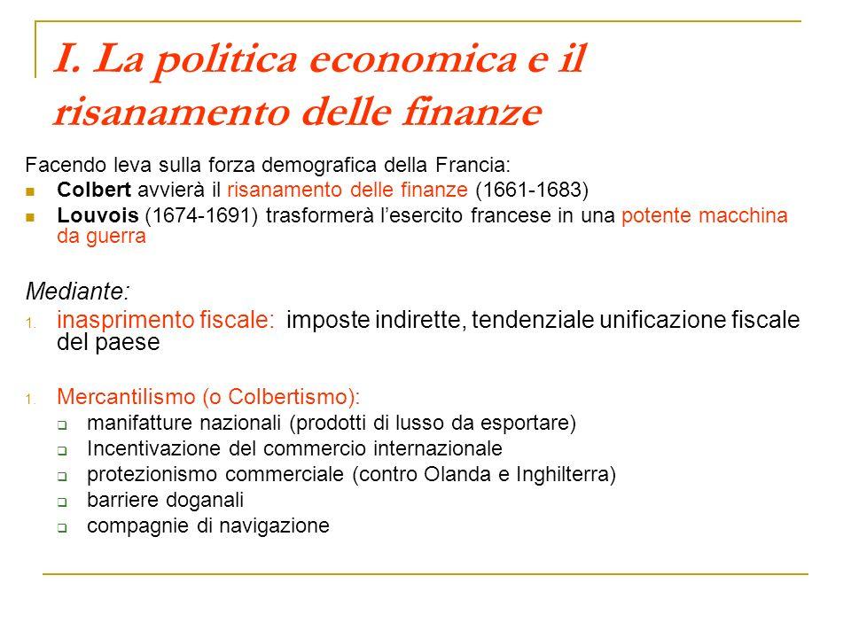 I. La politica economica e il risanamento delle finanze