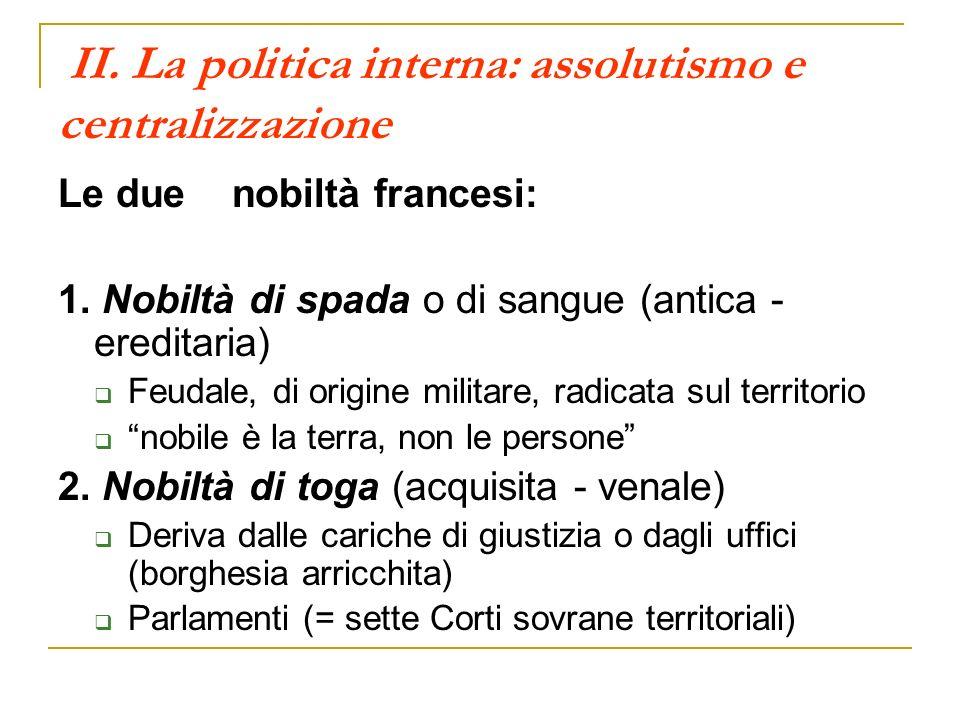 II. La politica interna: assolutismo e centralizzazione