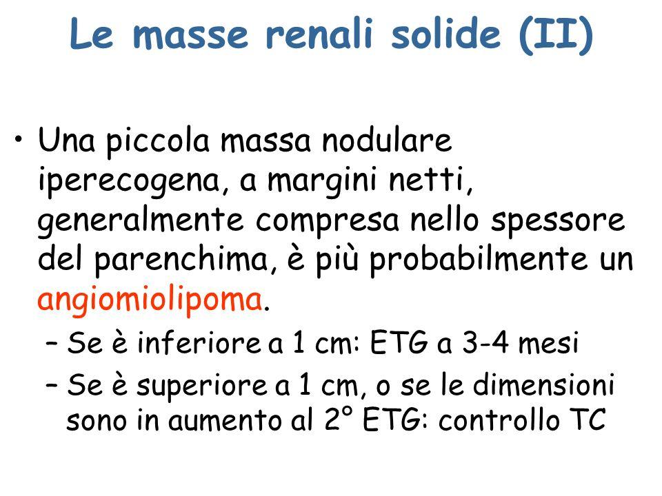 Le masse renali solide (II)