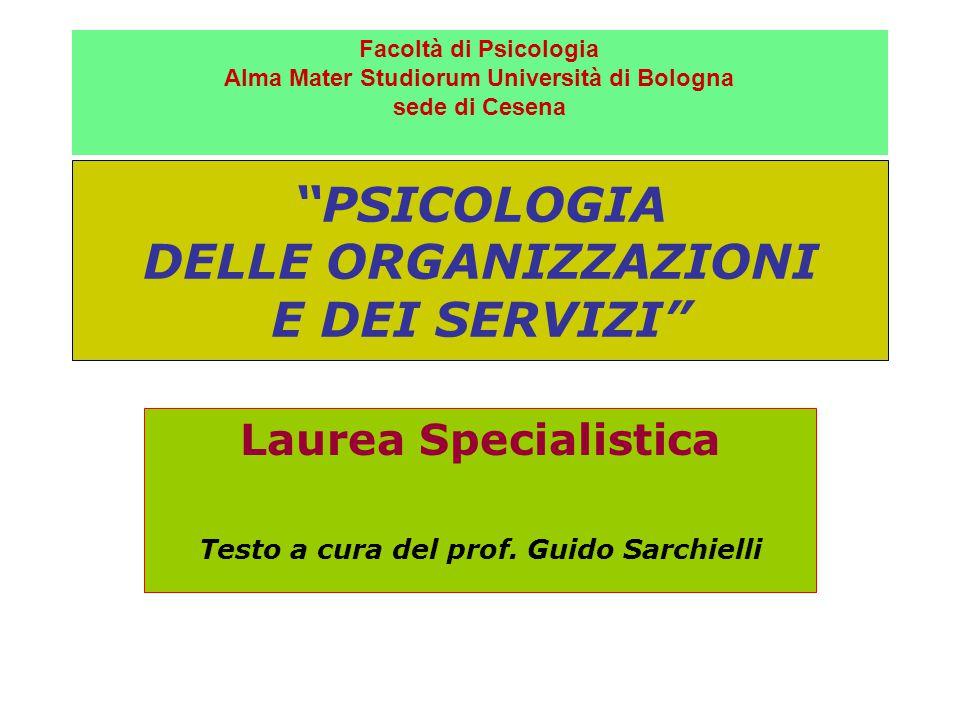 PSICOLOGIA DELLE ORGANIZZAZIONI E DEI SERVIZI