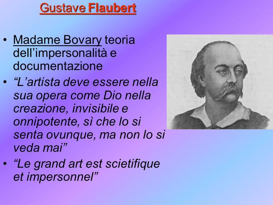 Gustave Flaubert Madame Bovary teoria dell'impersonalità e documentazione.