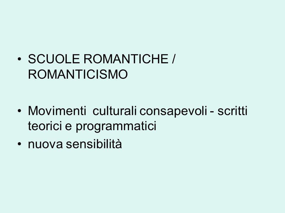 SCUOLE ROMANTICHE / ROMANTICISMO