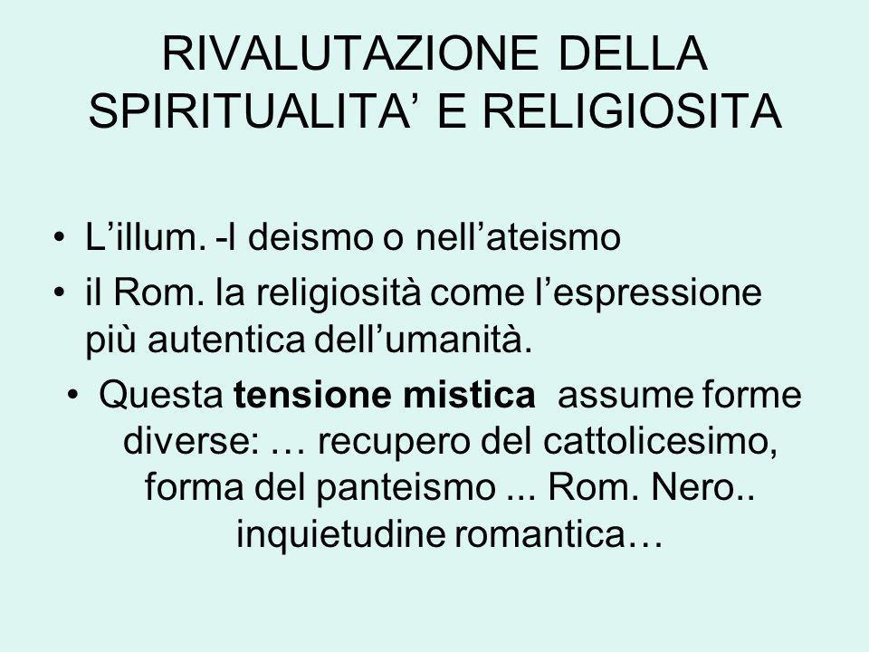 RIVALUTAZIONE DELLA SPIRITUALITA' E RELIGIOSITA
