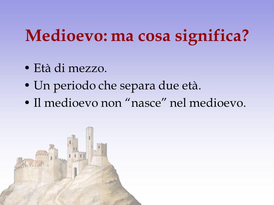 Medioevo: ma cosa significa