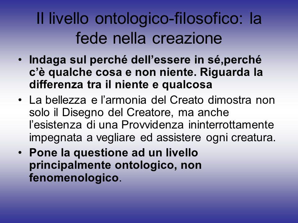 Il livello ontologico-filosofico: la fede nella creazione