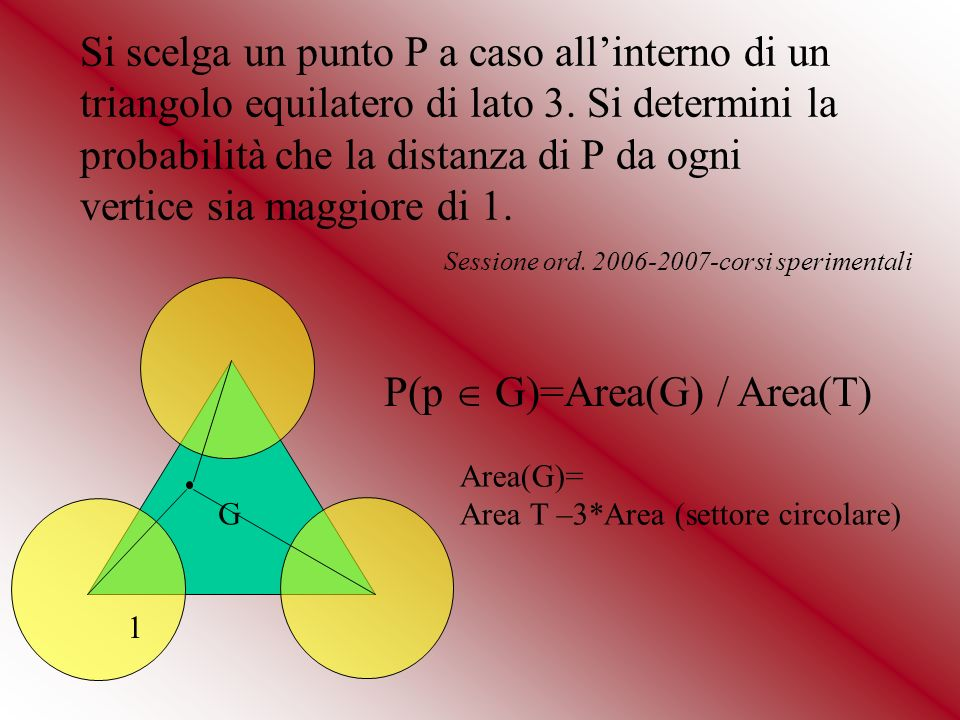 P(p  G)=Area(G) / Area(T)