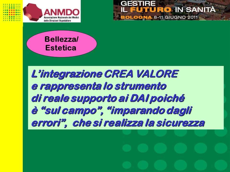 L'integrazione CREA VALORE e rappresenta lo strumento