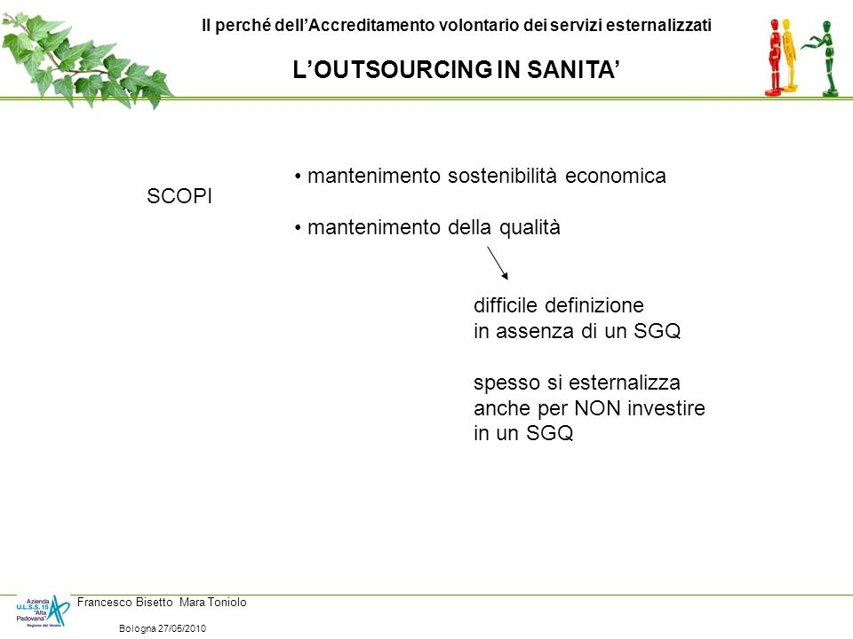 L'OUTSOURCING IN SANITA'