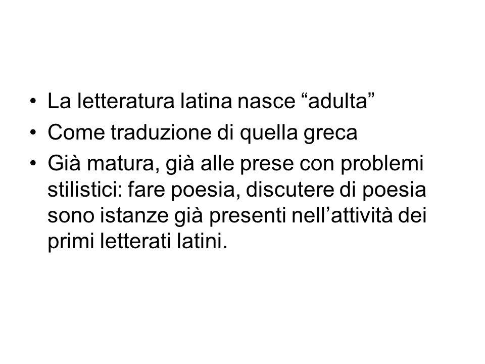 La letteratura latina nasce adulta