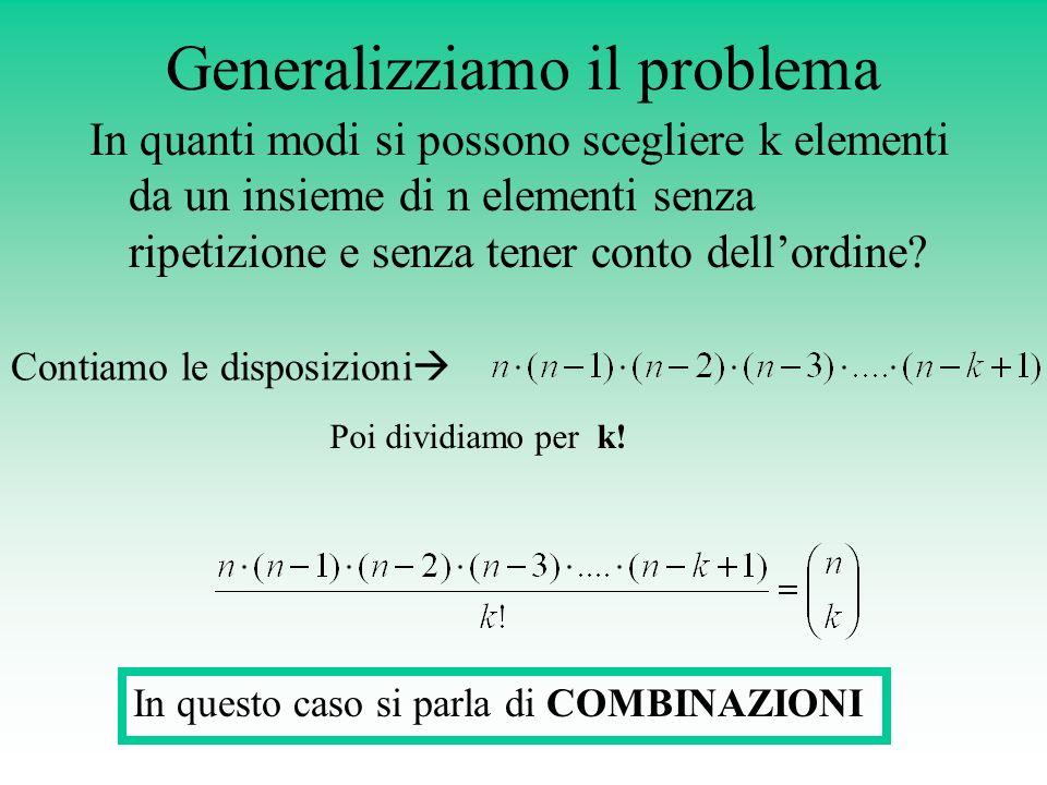 Generalizziamo il problema