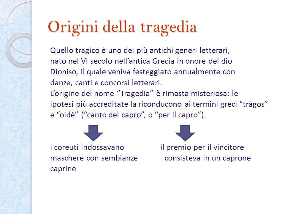 Origini della tragedia