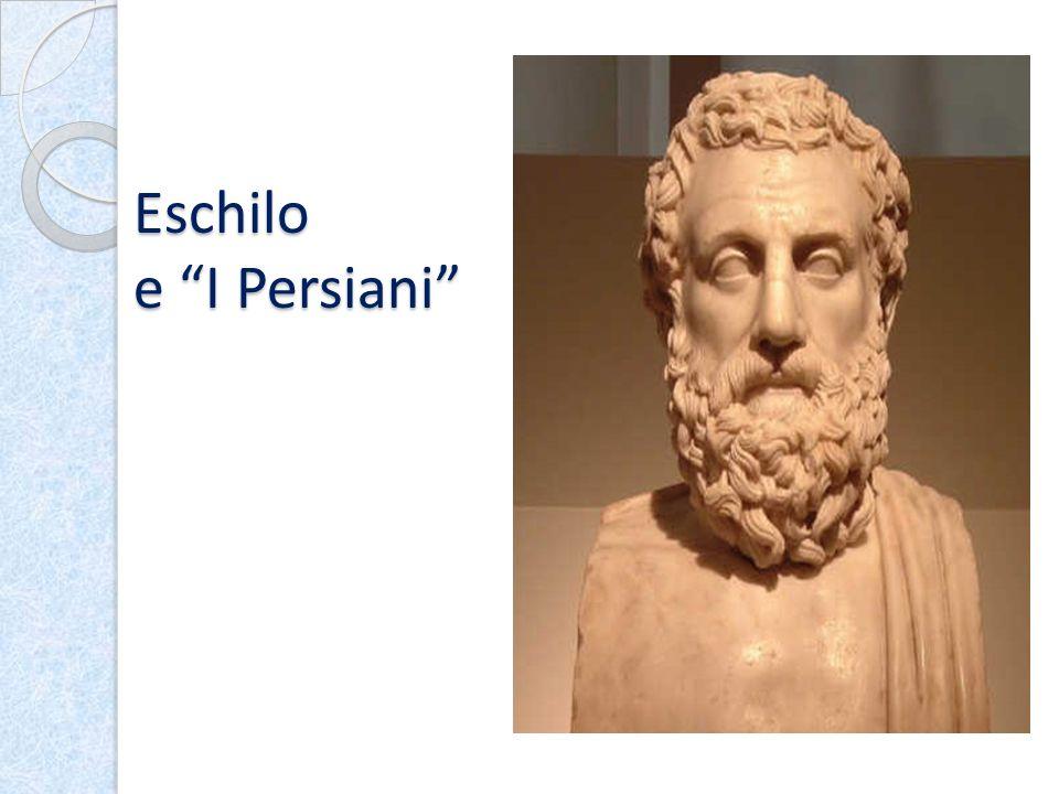 Eschilo e I Persiani