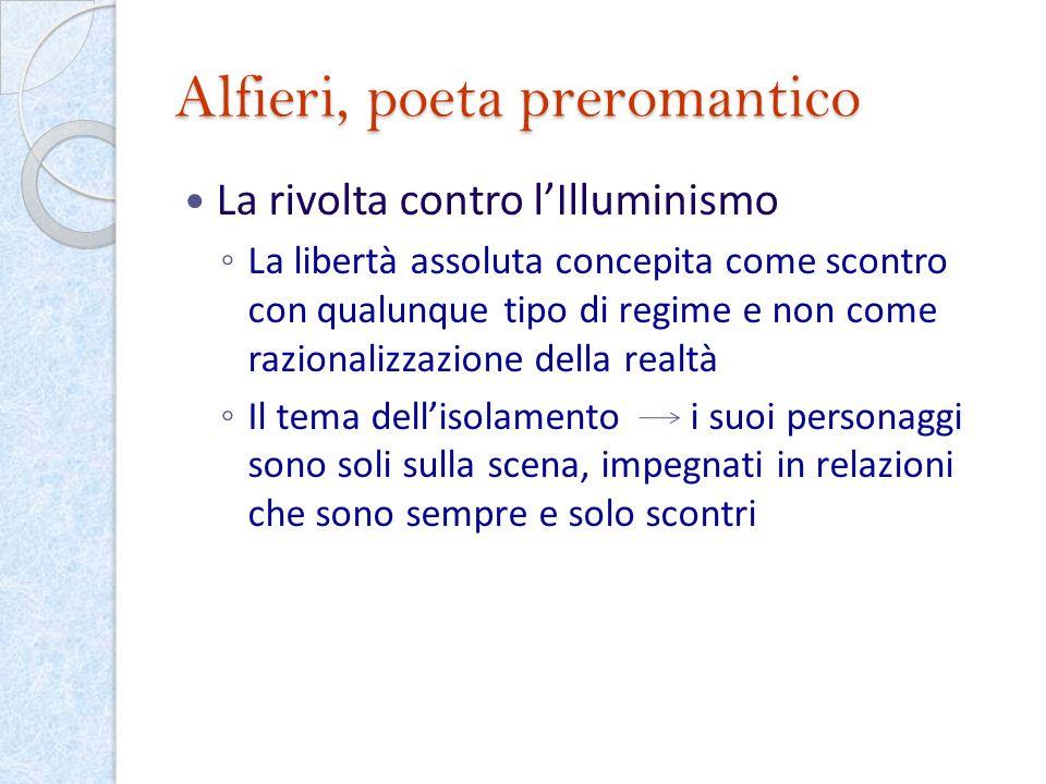 Alfieri, poeta preromantico