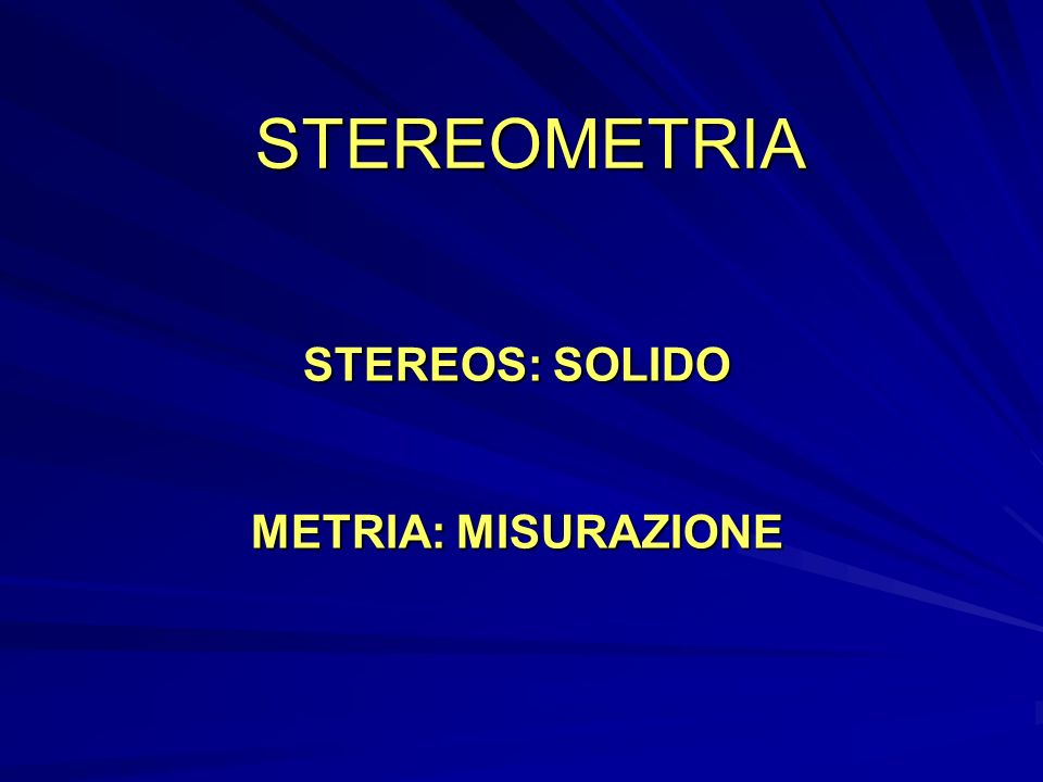 STEREOS: SOLIDO METRIA: MISURAZIONE