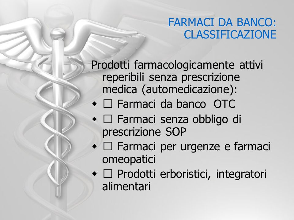 FARMACI DA BANCO: CLASSIFICAZIONE