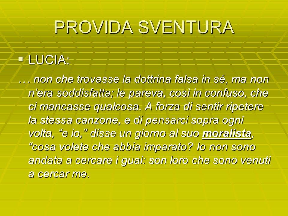 PROVIDA SVENTURA LUCIA: