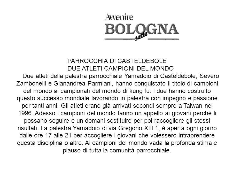 PARROCCHIA DI CASTELDEBOLE DUE ATLETI CAMPIONI DEL MONDO