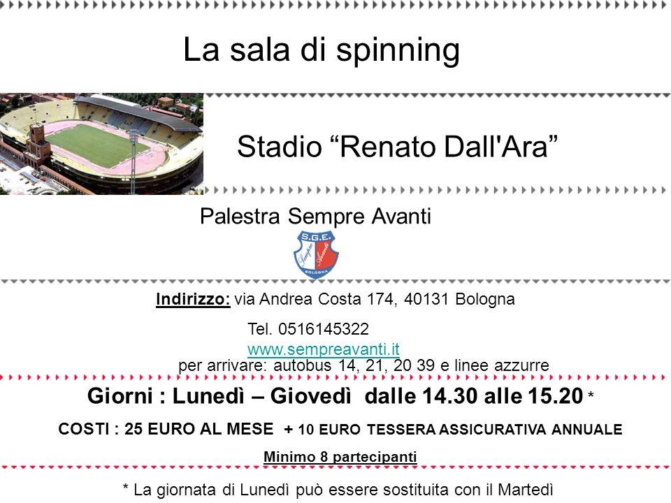 La sala di spinning Stadio Renato Dall Ara Palestra Sempre Avanti