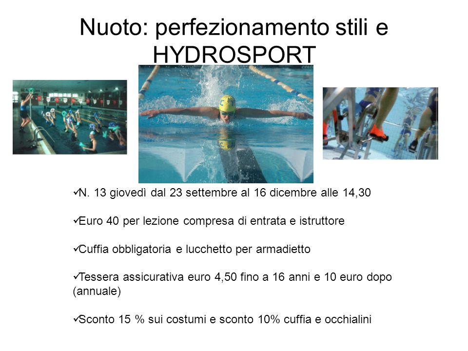 Nuoto: perfezionamento stili e HYDROSPORT