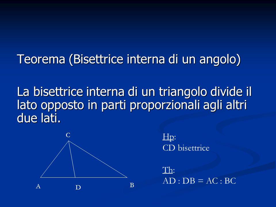 Teorema (Bisettrice interna di un angolo)