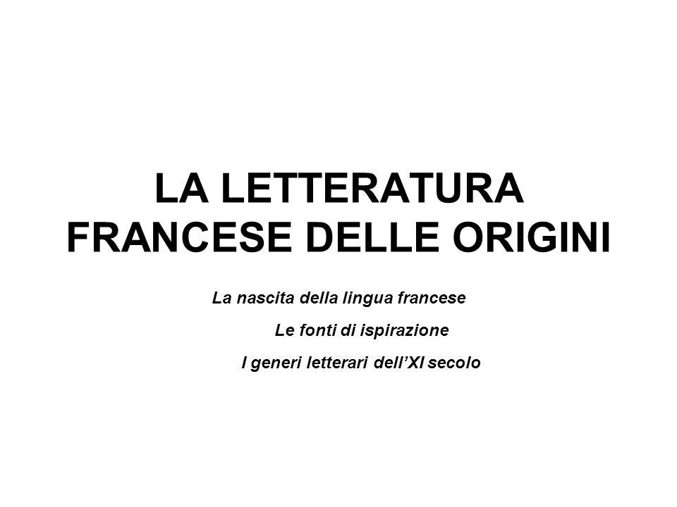 LA LETTERATURA FRANCESE DELLE ORIGINI