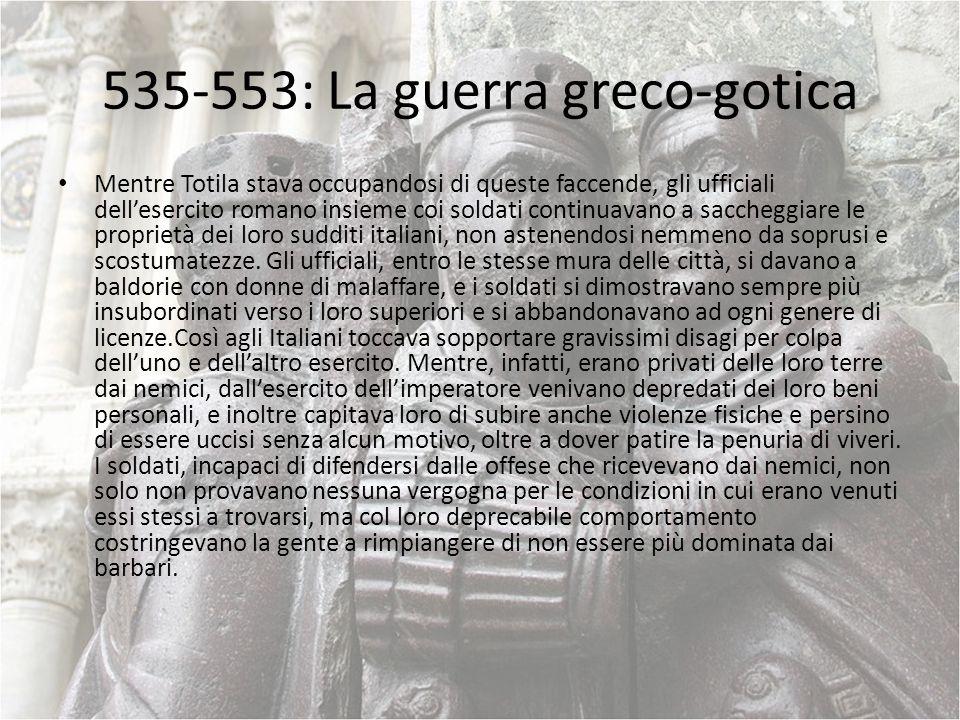 535-553: La guerra greco-gotica