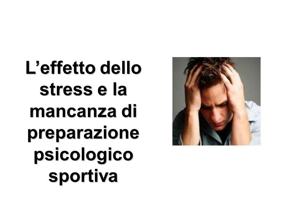 L'effetto dello stress e la mancanza di preparazione psicologico sportiva