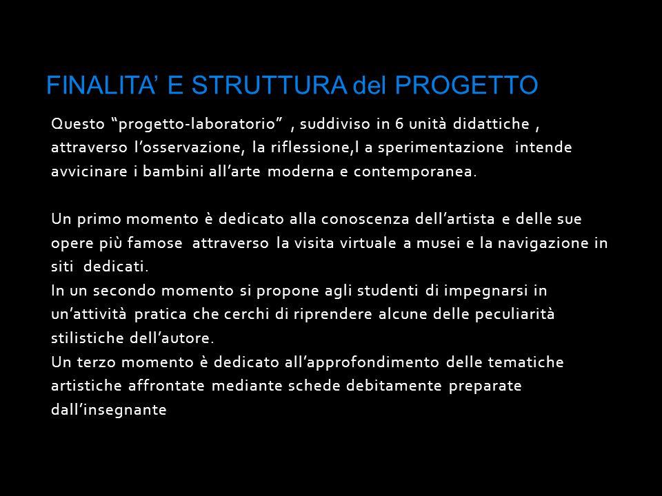 FINALITA' E STRUTTURA del PROGETTO