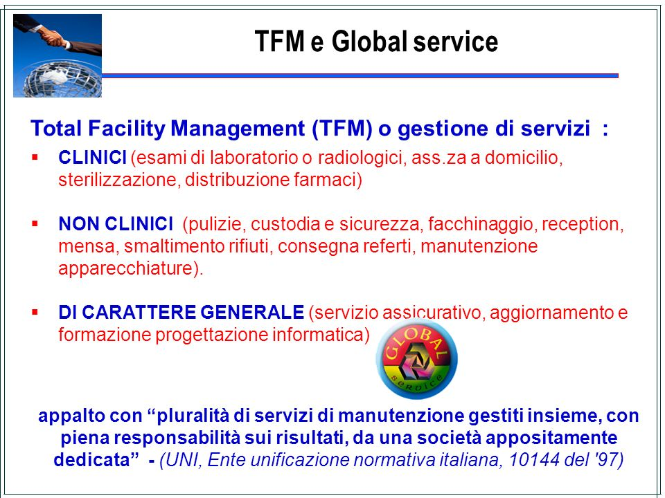 TFM e Global service Total Facility Management (TFM) o gestione di servizi :