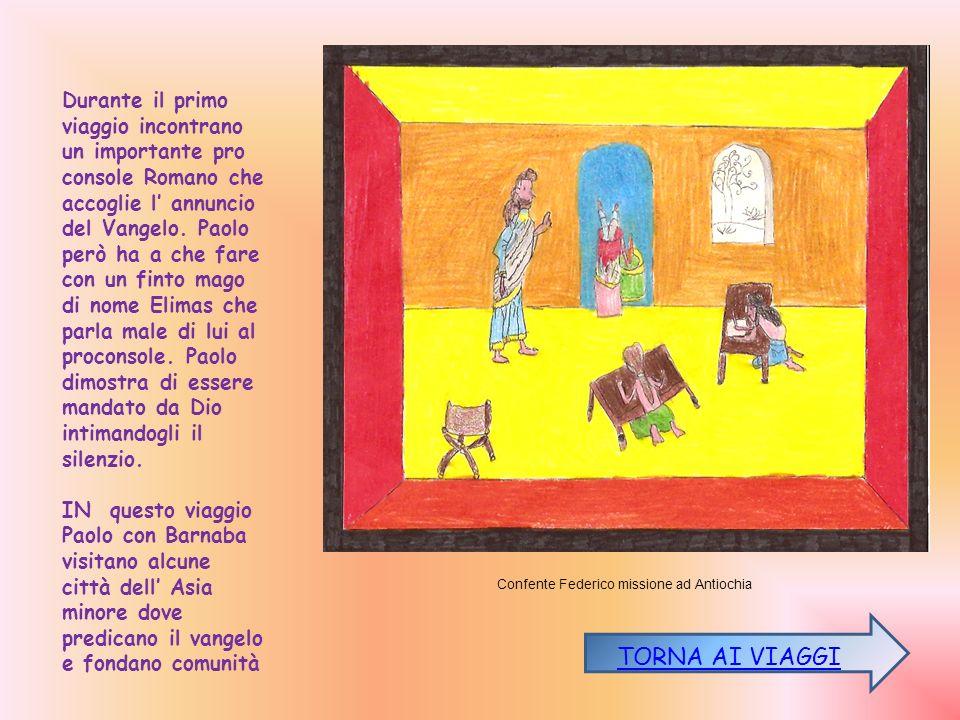 Durante il primo viaggio incontrano un importante pro console Romano che accoglie l' annuncio del Vangelo. Paolo però ha a che fare con un finto mago di nome Elimas che parla male di lui al proconsole. Paolo dimostra di essere mandato da Dio intimandogli il silenzio.