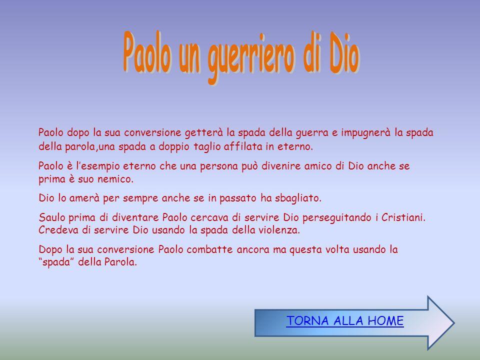 Paolo un guerriero di Dio