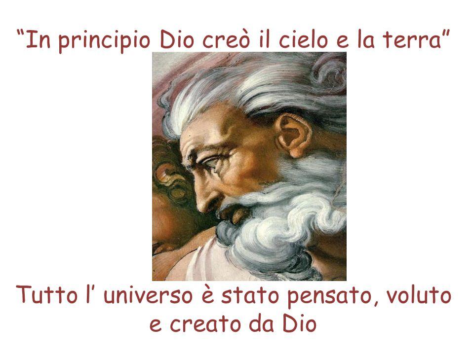 In principio Dio creò il cielo e la terra