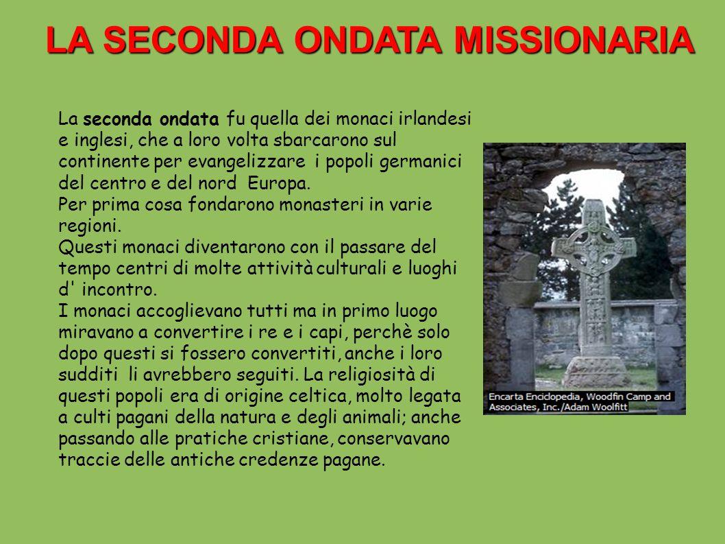 LA SECONDA ONDATA MISSIONARIA