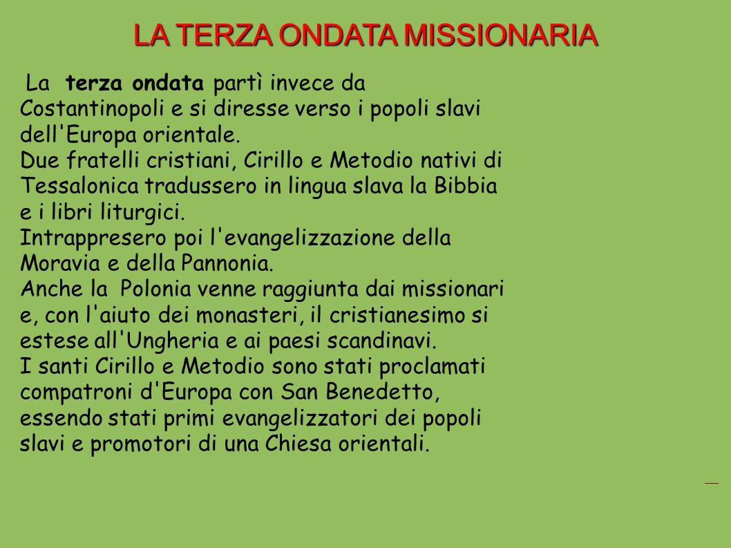 LA TERZA ONDATA MISSIONARIA
