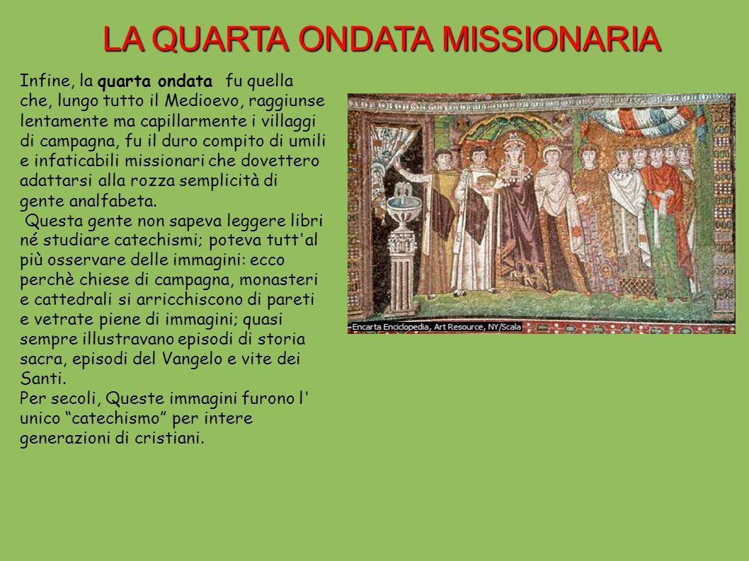 LA QUARTA ONDATA MISSIONARIA