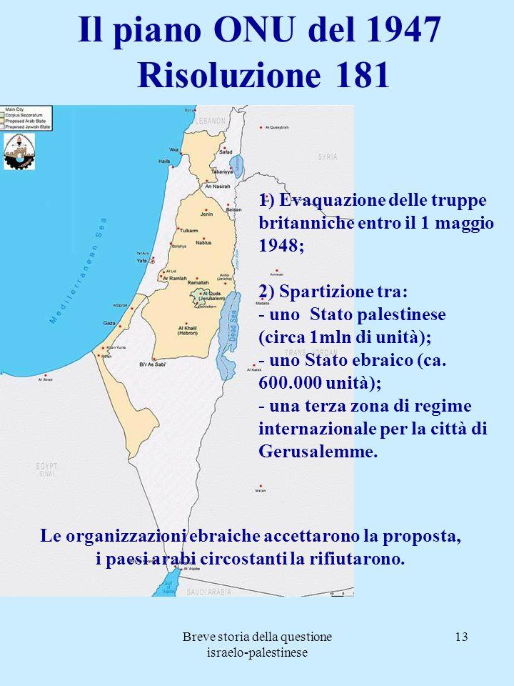 Il piano ONU del 1947 Risoluzione 181