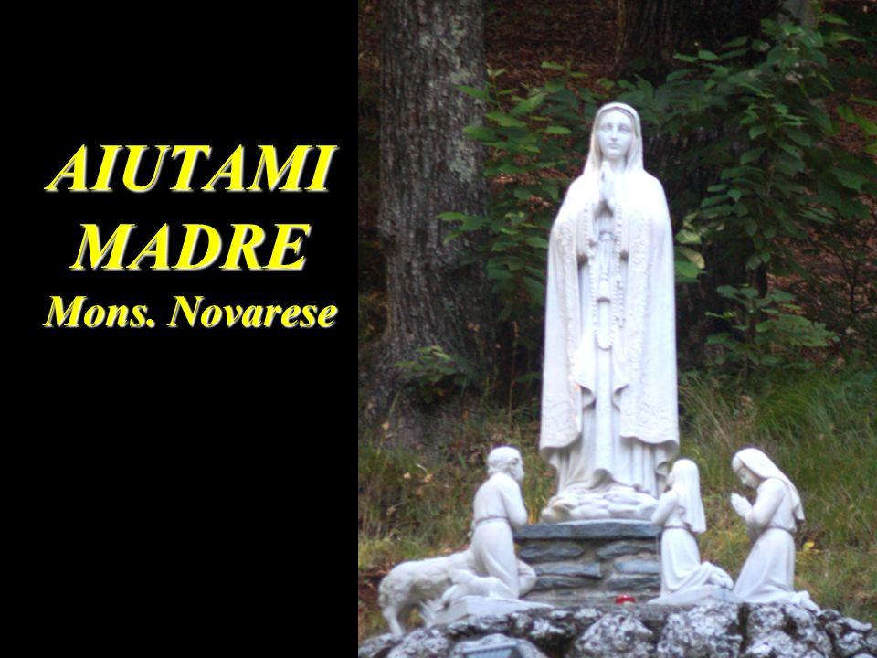 AIUTAMI MADRE Mons. Novarese