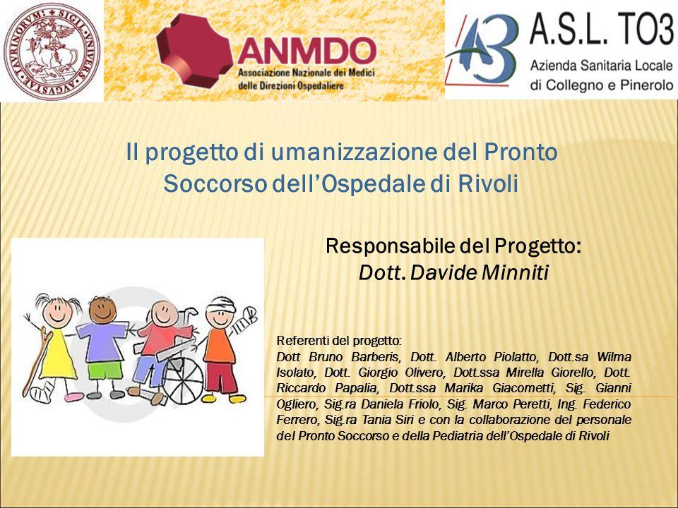 Responsabile del Progetto: Dott. Davide Minniti