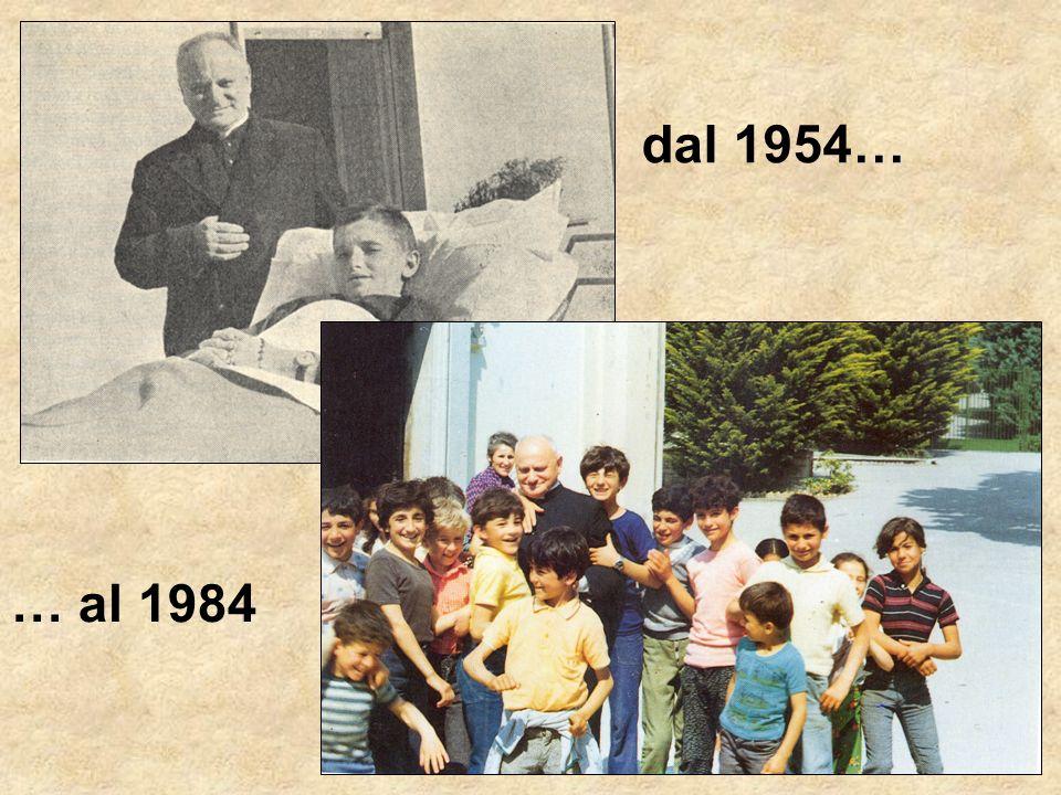 dal 1954… … al 1984