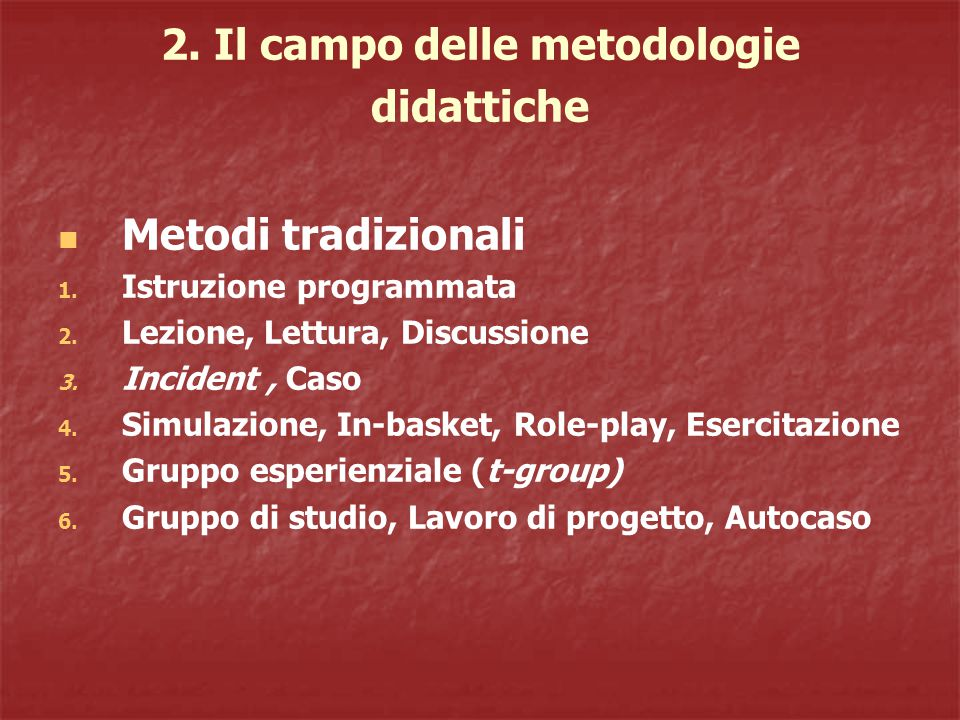 2. Il campo delle metodologie didattiche