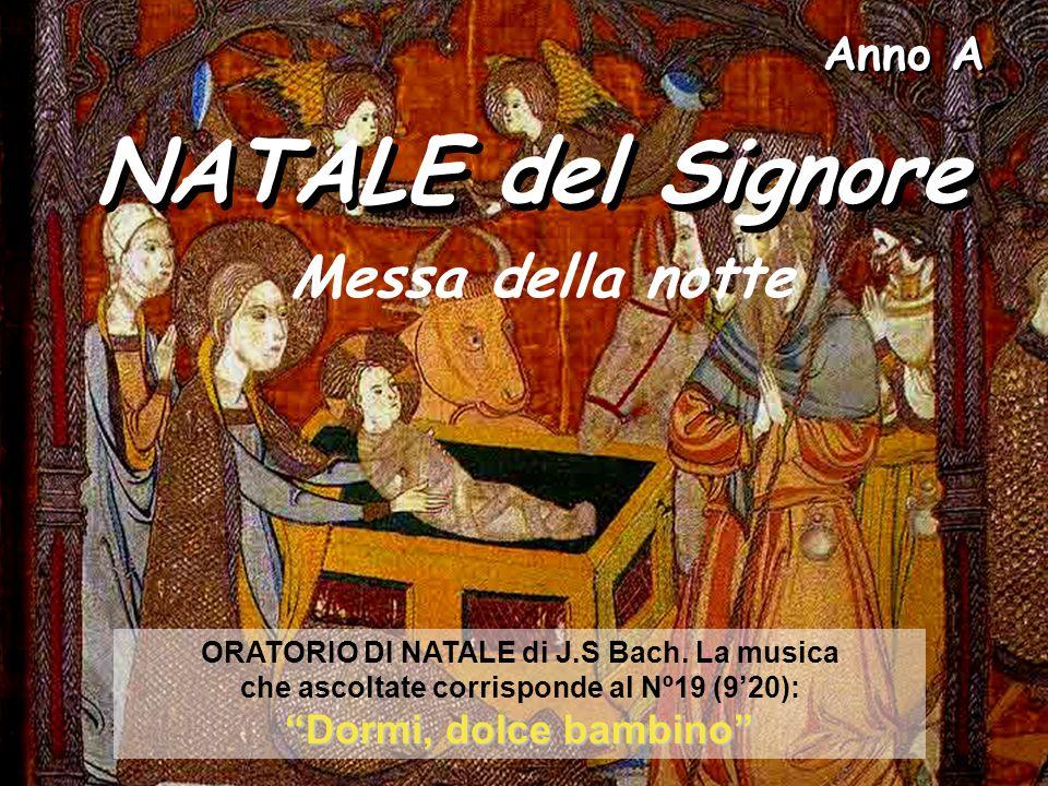 NATALE del Signore Messa della notte Anno A