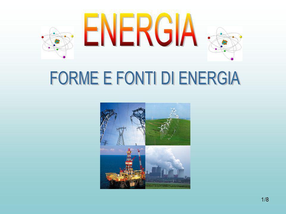 FORME E FONTI DI ENERGIA