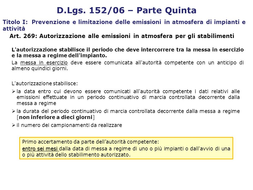 D.Lgs. 152/06 – Parte Quinta Titolo I: Prevenzione e limitazione delle emissioni in atmosfera di impianti e attività.