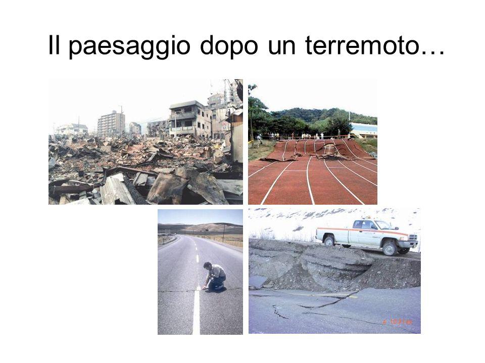 Il paesaggio dopo un terremoto…