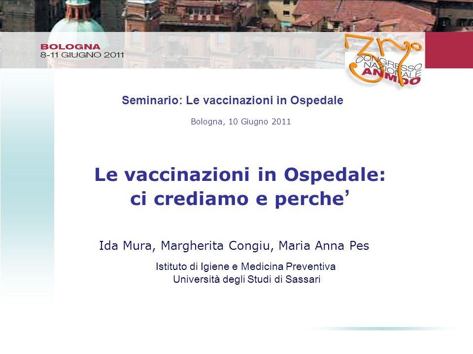Le vaccinazioni in Ospedale: ci crediamo e perche'