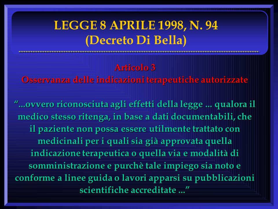 LEGGE 8 APRILE 1998, N. 94 (Decreto Di Bella)