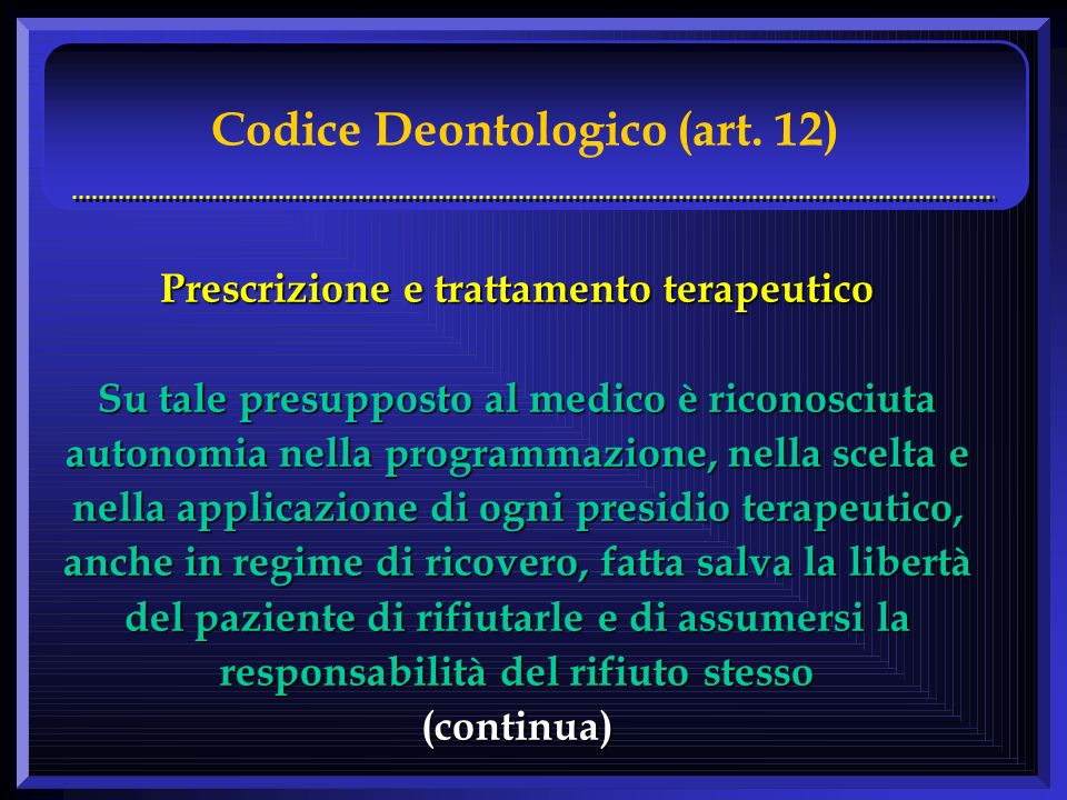 Codice Deontologico (art. 12)