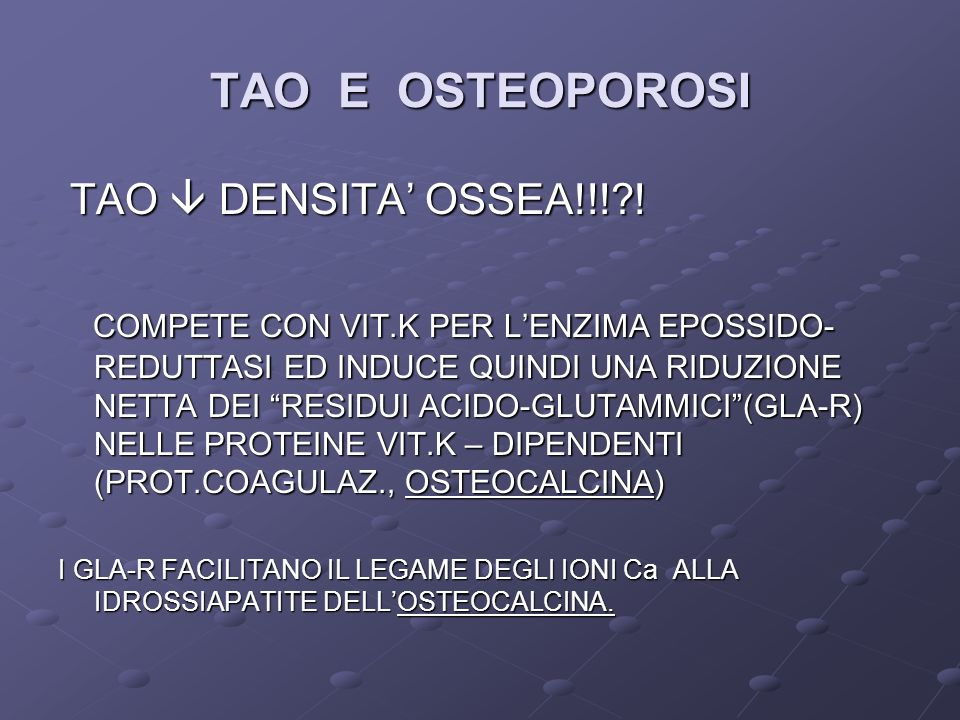 TAO E OSTEOPOROSI TAO  DENSITA' OSSEA!!! !