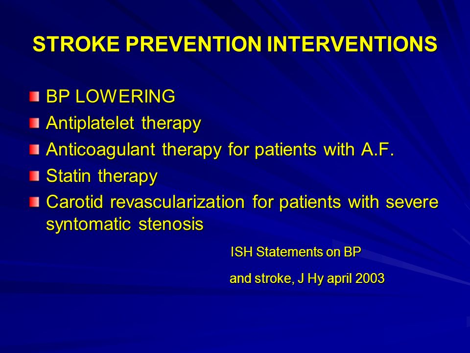 STROKE PREVENTION INTERVENTIONS