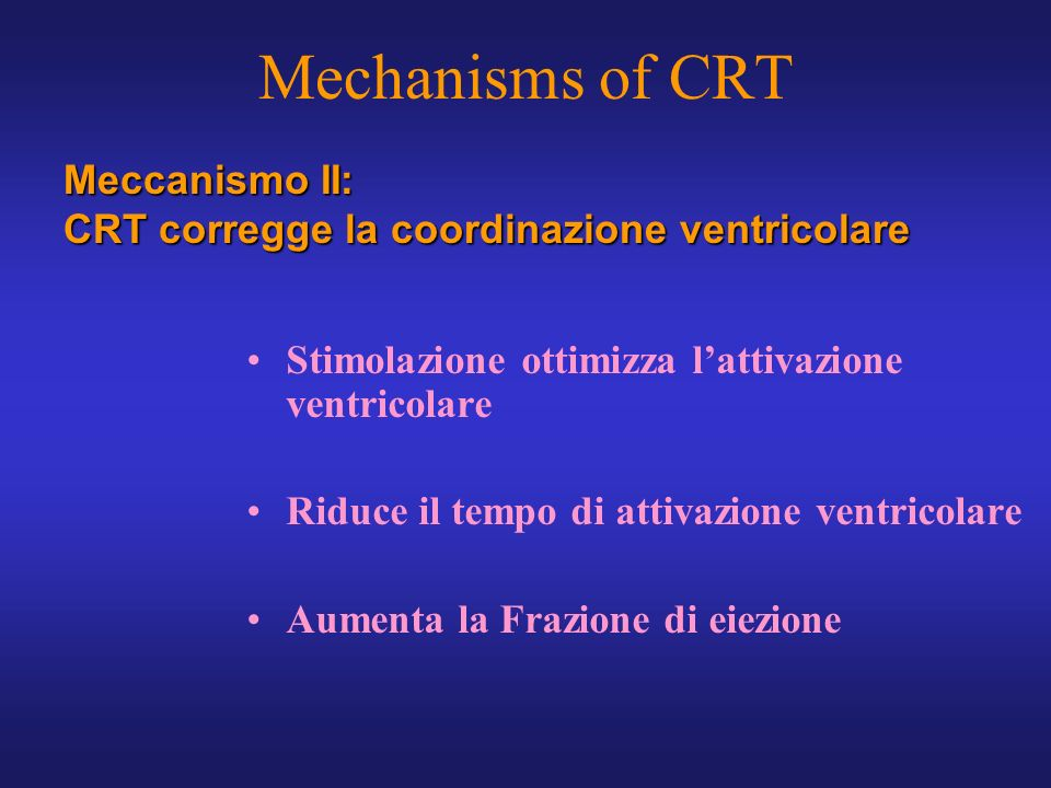 Mechanisms of CRT Meccanismo II:
